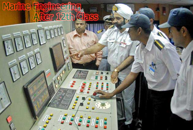 Marine Engineering after 12th Class