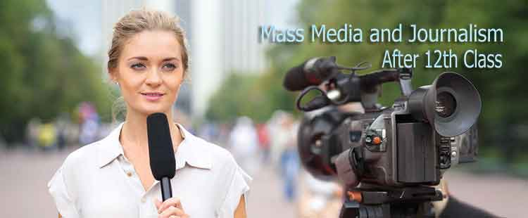 Mass Media and Journalism After 12th Class